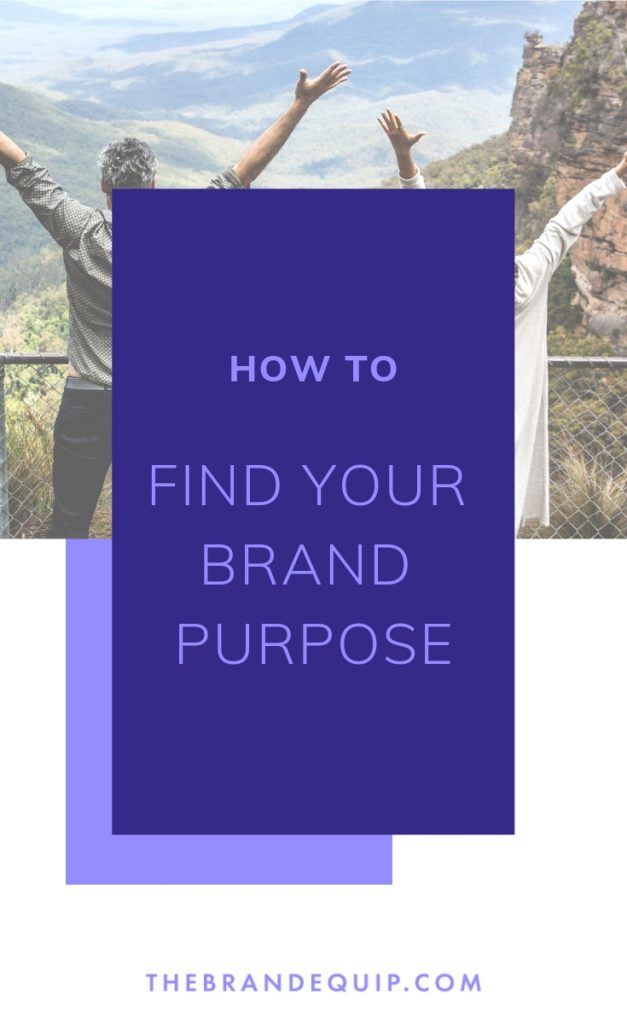 Does your small business ever feel out of alignment? The solution maybe in clarifying what your brand purpose truly is by asking yourself these three basic questions.
