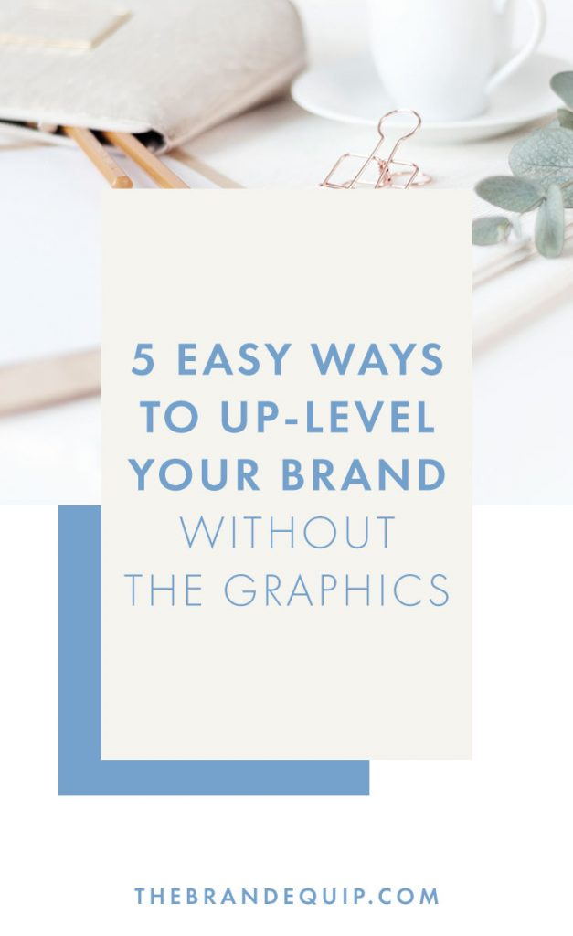 Branding isn't just about the brand design and logo. Click through to get my 5 easy tips for how you can improve your online image today without breaking the bank on a graphic designer. #businessstrategy